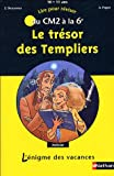 echange, troc Stéphane Descornes, Anne Popet - Le trésor des Templiers : Du CM2 à la 6e