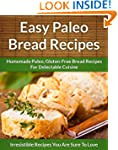Paleo Bread Recipes: Homemade Paleo,...