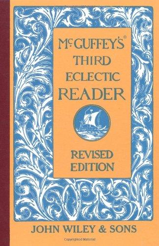 McGuffey's Third Eclectic Reader (McGuffey's Readers)