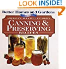 America's All-Time Favorites Canning & Preserving Recipes (Better Homes & Gardens)
