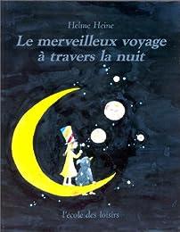 Le   Merveilleux voyage à travers la nuit