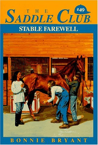 Stable Farewell (The Saddle Club #49), Bonnie Bryant