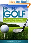 Golf: 36 Tips and Tricks To Help Enha...