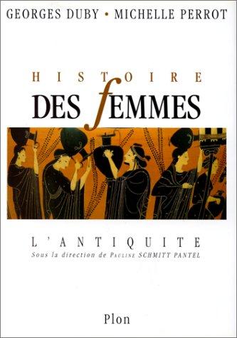 Histoire des femmes n° 1 Histoire des femmes : l'antiquité
