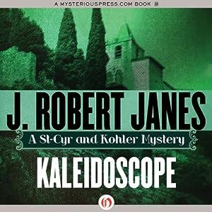 Kaleidoscope | [J. Robert Janes]