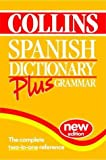 Collins Spanish Dictionary Plus Grammar (0004707877) by Anon.