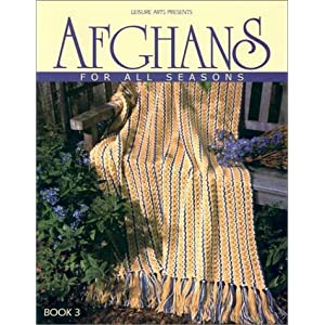 Afghans for All Seasons, Book 3 (Leisure Arts #108217)