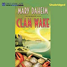 Clam Wake: Bed-and-Breakfast Mysteries, Book 29 (       UNABRIDGED) by Mary Daheim Narrated by Lindsay Ellison