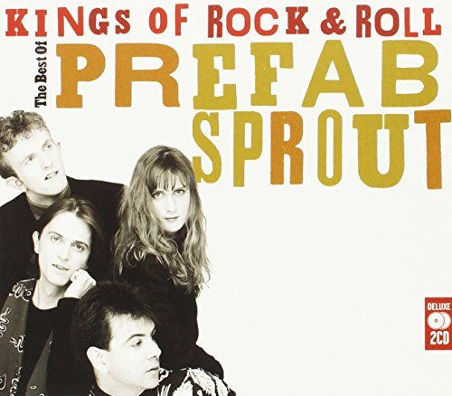 Prefab Sprout - Kings Of Rock N Roll: Best Of - Zortam Music