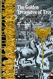 The Golden Treasures of Troy: Dream of Heinrich Schliemann (New Horizons) (0500300658) by Duchene, Herve