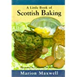 A Little Scottish Baking Bookpar Marion Maxwell