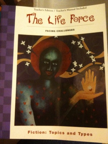 The Life Force: Facing Challenges (Fiction--Topics and Types)