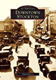 img - for Dowtown Stockton book / textbook / text book