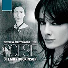 Poesie (       UNABRIDGED) by Emily Dickinson Narrated by Giovanna Mezzogiorno