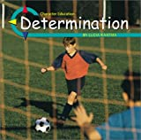 Determination (Character Education (Capstone))