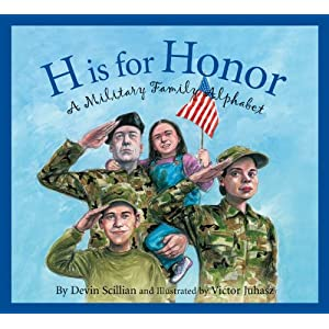 H Is for Honor: A Millitary Family Alphabet (Alphabet Books)