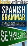 Spanish: Spanish Grammar - Best Guide...