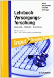 img - for Lehrbuch Versorgungsforschung book / textbook / text book