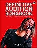 Definitive Audition Songbook : (Piano/vocal/guitar songbook & 2 CDs)