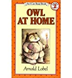 Owl at Home (An I CAN READ Book) (0060239484) by Lobel, Arnold