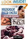 Independent Queer Cinema: Reviews and Interviews