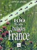 echange, troc Guide Pélican - Les 100 plus belles balades en France