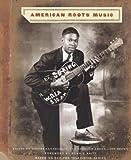 American Roots Music (0810982234) by Santelli, Robert