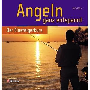 eBook Cover für  Angeln ganz entspannt Der Einsteigerkurs