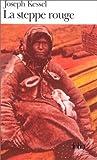 La steppe rouge