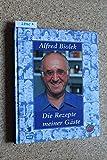 Alfred Biolek - Die Rezepte meiner Gäste (Alfredissimo - Kochen mit Bio) [Illustrierte Lizenzausgabe, ungekürzt]