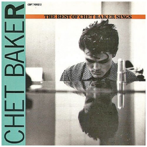 Chet Baker - Best of Chet Baker - Zortam Music