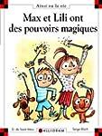 Max et Lili ont des pouvoirs magiques...