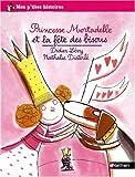 Princesse Mortadelle et la fête des bisous