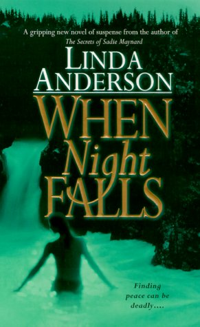 When Night Falls, LINDA ANDERSON