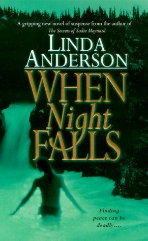 When Night Falls, LINDA ANDERSON