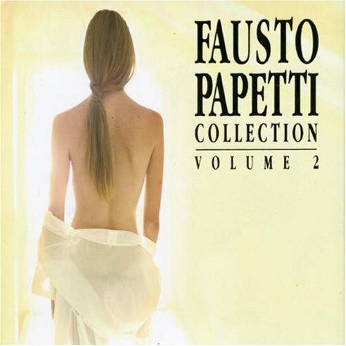 Fausto Papetti - Fausto Papetti Collection, Vol - Zortam Music