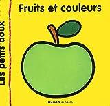 echange, troc Collectif - Fruits et couleurs