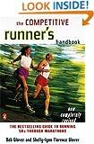 The Competitive Runner's Handbook: The Bestselling Guide to Running 5Ks through Marathons