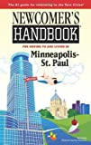 Newcomers Handbook for Moving to and Living in Minneapolis - St. Paul