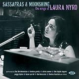 Sassafras & Moonshine the Songs of Laura Nyro
