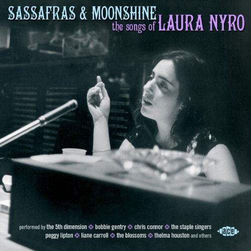 Sassafras & Moonshine: The Songs of Laura Nyro by Various Artists