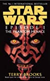 Star Wars: Episode 1 - the Phantom Menace (0099409968) by Terry Brooks