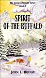 Spirit of the Buffalo (Young Americans (Renegade))