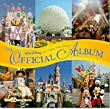 The Official Album: Disneyland/Walt Disney World