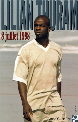8 juillet 1998 (French Edition)