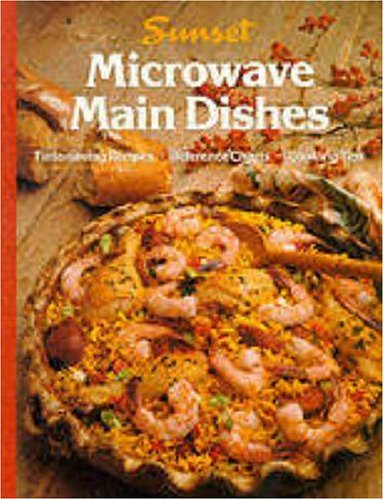 Microwave Main Dishes by Sunset Books, Sunset Lane, Joan Griffiths