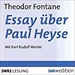 Essay über Paul Heyse | Theodor Fontane