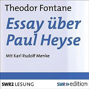 Essay über Paul Heyse Hörbuch