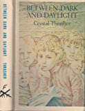 img - for Between dark and Daylight book / textbook / text book