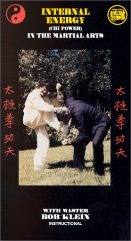 Internal Energy in the Martial Arts [VHS]